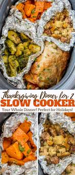 cooker thanksgiving dinner for 2 dinner then dessert
