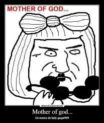 Mother Of God Meme Face - mother of god desmotivaciones