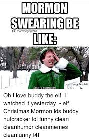 Funny Swearing Memes - mormon swearing be gi mormonglirlprobz likes son of a nutcracker