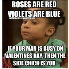 Funny Olivia Memes - and where was he on valentine s day thats right you a side