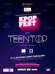 upcoming event kpop fest 2015 in manila feat teen top u2013 the