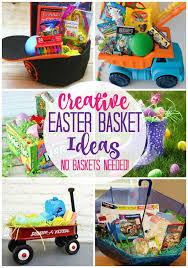 ideas for easter baskets creative easter basket ideas no basket needed happy go lucky