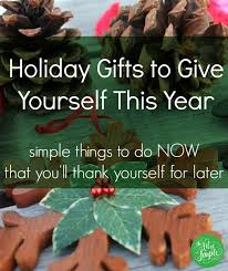 gifts to give yourself now that you ll thank yourself for