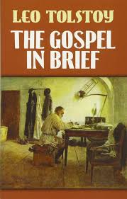 the gospel in brief eastern philosophy and religion leo tolstoy