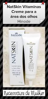 Top Testei: NatSkin Vitaminas Creme para a área dos Olhos (Hinode  #PV55