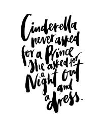 cinderella asked prince handwritten handlettered