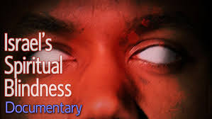 What Causes Eye Blindness Israel U0027s Spiritual Blindness U2014 Kingdom Preppers