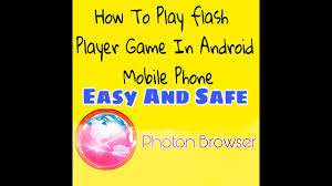 play flash on android how to play flash player in android mobile