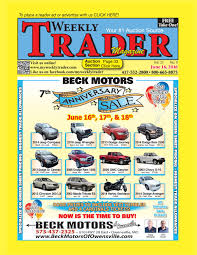 weekly trader june 16 2016 by weekly trader issuu