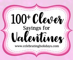 valentine clever sayings for candy and treat celebrating holidays