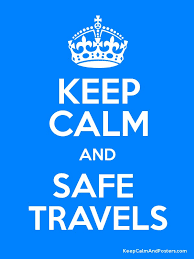 Keep calm and safe travels keep calm and posters generator