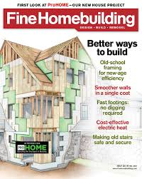 How To Obtain Building Plans For My House Magazine Fine Homebuilding