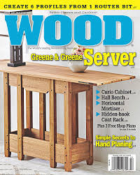Fine Woodworking Magazine Subscription Deal by Wood Magazine Subscriptions Renewals Gifts