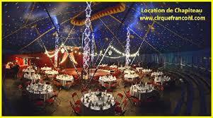 location chapiteau mariage location de chapiteau de cirque location chapiteau location