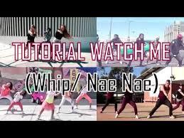 dance tutorial whip nae nae tutorial de como bailar silentó watch me whip nae nae