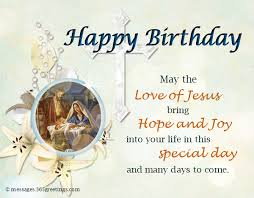 christian birthday cards christian birthday wishes religious birthday wishes