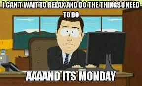 Monday Work Meme - monday meme weknowmemes