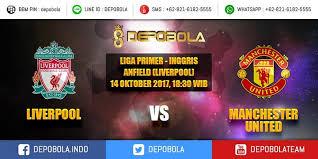 bigmatch liverpool vs man united dan jadwal siaran langsung