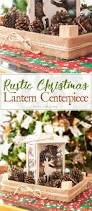 Rustic Christmas Centerpieces - diy rustic christmas lantern centerpiece the crafting nook by