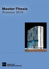 master architektur kit fakultät für architektur master arbeiten sommer 2016 by arch