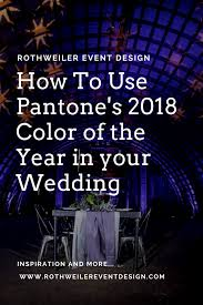 2017 colors of the year blog rothweiler event design
