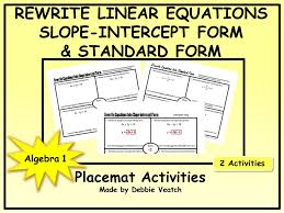rewrite linear equations into slope intercept form and standard