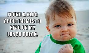 What Is A Memes - meme marketing