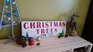 christmas tree sign christmas trees for sale sign christmas