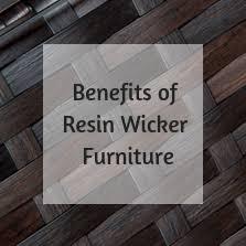 8 benefits of resin wicker outdoor furniture vs aluminum design