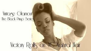 pin up hairstyles for black women with long hair vintage hair tutorial victory rolls on 4c natural hair the