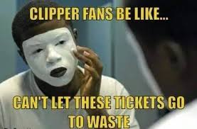 Clippers Meme - clippers fans be like imgur