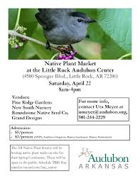 native plant society native plant market audubon arkansas