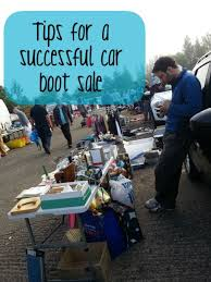 s yard boots sale tips for a successful car boot sale car boot yard sale and