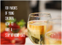stay at home date for parents guest post u2039 skies of parchment