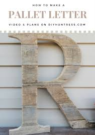 how to make a letter out of pallet wood video tutorial and step