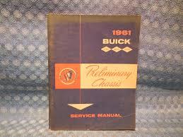 1961 buick original preliminary chassis service manual lesabre