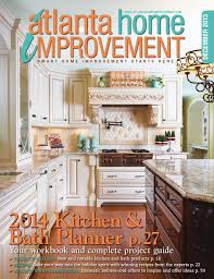 Atlanta Home Design And Remodeling Show by Atlanta Home Improvement 2017 Kitchen U0026 Bath Special Issue By My