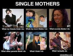 Single Mom Meme - a single mother s day leaves in the pages