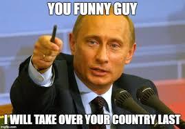 Funny Guy Meme - good guy putin meme imgflip