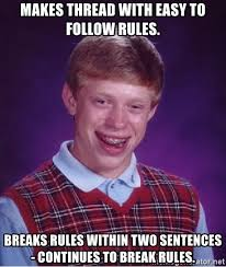 Meme Sentences - makes thread with easy to follow rules breaks rules within two