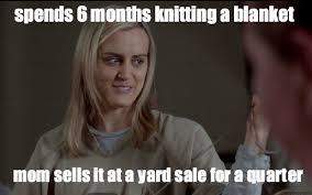 Knitting Meme - a knitting meme i made from orange is the new black oitnb