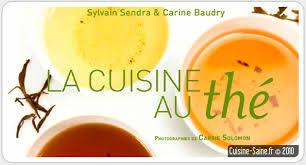 cuisine au thé livre de cuisine la cuisine au thé cuisine saine sans