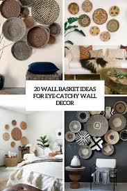 wall decor baskets home decor ideas simple lovely home