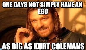 Big Ego Meme - one days not simply have an ego on memegen