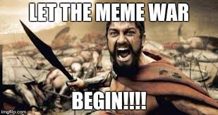 Meme War Pictures - meme war imgflip