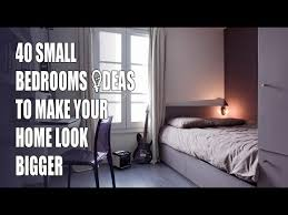 ways to make a small bedroom look bigger how to make small bedrooms look bigger bedroom at real estate