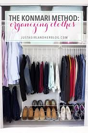 kondo organizing the konmari method organizing clothes just a girl and her blog