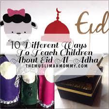 10 different ways to teach children about eid al adha the