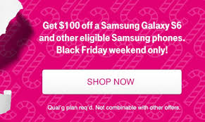 black friday sale on t mobile phones avail 100 off on t mobile samsung galaxy s6 and other flagships