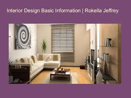 Information About Interior Designer Interior Design Basic Information Rokella Jeffrey
